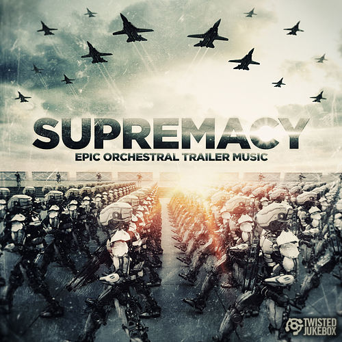 Supremacy by Twisted Jukebox