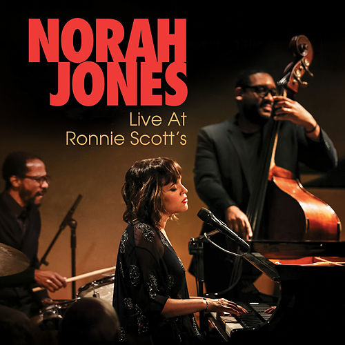 And Then There Was You (Live At Ronnie Scott's) by Norah Jones