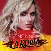 La Rubia von Francinne