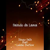 Saindo da Lama de Diego Salk