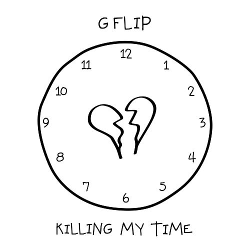 Killing My Time by G Flip