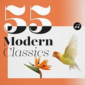 55 Modern Classics von Various Artists