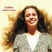 Cósmico Samba by Luama