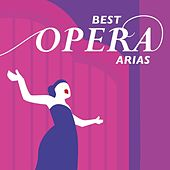Best Opera Arias von Various Artists