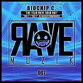 The Year Rave Sold Out - Single de Biochip C.