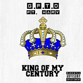 King of My Century von Gftd