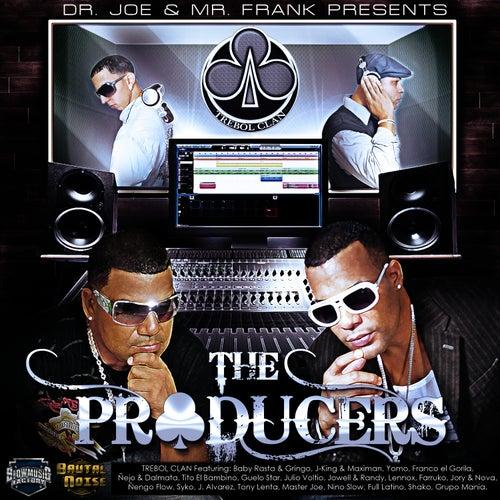 The Producers by Trebol Clan