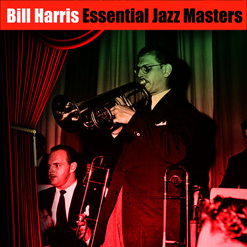 Essential Jazz Masters by Bill Harris