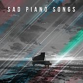 Sad Piano Songs by Various Artists