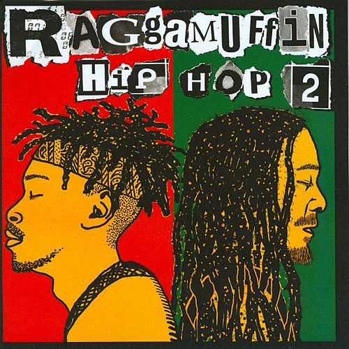 Raggamuffin Hip Hop 2 by Various Artists