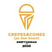 Crepes And Cones (Ya Dun Know) by Krept x Konan