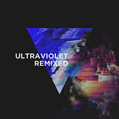 Ultraviolet (Remixed) by Various Artists