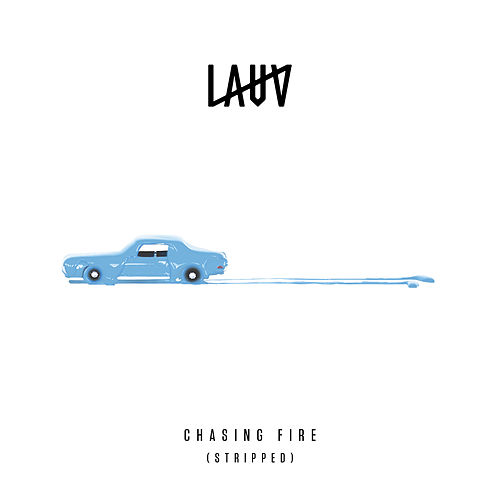 Chasing Fire (Stripped) [Live in London] von Lauv