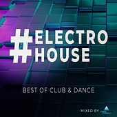 #electrohouse - Best of Club & Dance - Mixed by twoloud de Various Artists