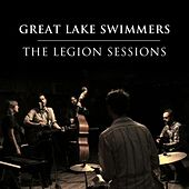The Legion Sessions de Great Lake Swimmers