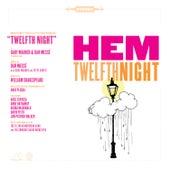 Twelfth Night by Hem
