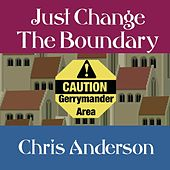 Just Change the Boundary by Chris Anderson