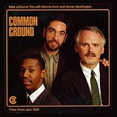 Common Ground by Mike LeDonne Trio