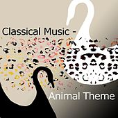 Classical Music - Animal Theme de Various Artists