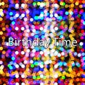 Birthday Time by Happy Birthday