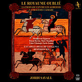 The Forgotten Kingdom by Jordi Savall