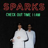 Check Out Time 11am by Sparks
