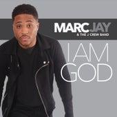 I Am God de Marc Jay