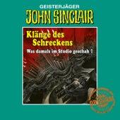 Tonstudio Braun - Klänge des Schreckens - Was damals im Studio geschah, Teil 1 von John Sinclair