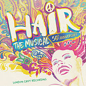 Hair: The Musical - 50th Anniversary Cast Recording de London Music Works