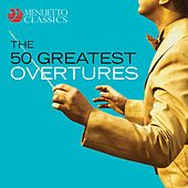 The 50 Greatest Overtures de Various Artists