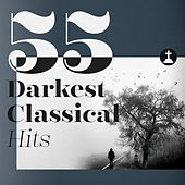 55 Darkest Classical Hits de Various Artists