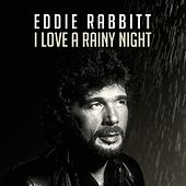 I Love a Rainy Night de Eddie Rabbitt