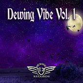 Dewing Vibe, Vol. 1 de Various Artists