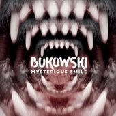 Mysterious Smile de Bukowski