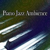 Piano Jazz Ambience von Peaceful Piano