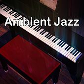 Ambient Jazz by Bar Lounge