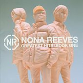 Greatest Hits / Book One (Bonus Track) by Nona Reeves