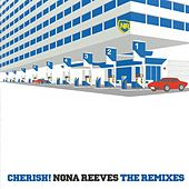 Cherish! Nona Reeves (The Remixes) by Nona Reeves