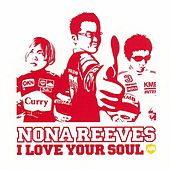 I Love Your Soul by Nona Reeves