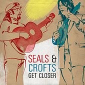 Get Closer de Seals and Crofts
