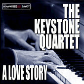 A Love Story by The Keystone Quartet
