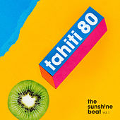 The Sunsh!ne Beat, Vol. 1 von Tahiti 80