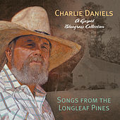 Songs from the Longleaf Pines by Charlie Daniels