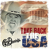 Take Back the USA de Charlie Daniels