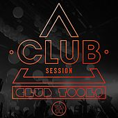 Club Session pres. Club Tools, Vol. 14 by Various Artists