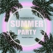 Progressive House Summer Party (Pioneer's Edition) de Various Artists