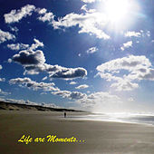 Life Are Moments... de Tess