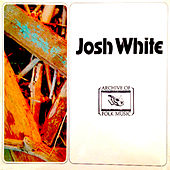 Josh White by Josh White