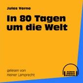 In 80 Tagen um die Welt von Jules Verne