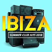 Ibiza Summer Club Hits 2018 de Various Artists